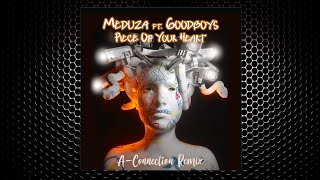 Baixar Meduza Feat. Goodboys - Piece Of Your Heart (A-Connection Remix)⚡