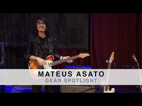MATEUS ASATO - GEAR SPOTLIGHT