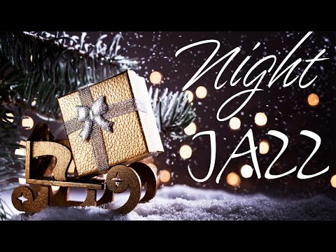 Winter Night - Smooth  JAZZ for Relaxing - Chill Out Music