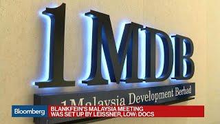 Blankfein Said to Have Been in 2009 1MDB Meeting