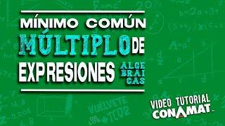 Mínimo común múltiplo de expresiones algebraicas