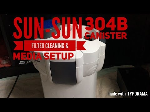 SUN-SUN 304B Canister Filter Cleaning & Media Setup (Tips & Tricks)