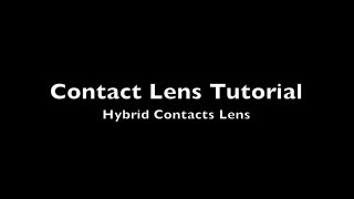 Hybrid Contact Lens Tutorial