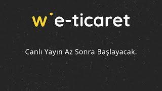 Webrazzi E-Ticaret 2020 [Canlı Yayın]