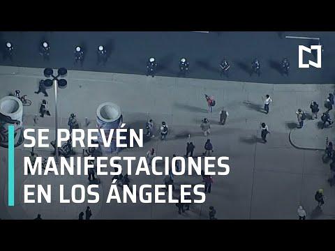 Se prevén manifestaciones en Los Ángeles, California - Las Noticias
