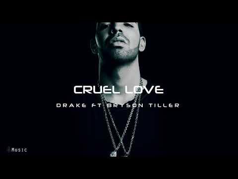 Drake - Cruel Love Ft. Bryson Tiller (NEW 2019)