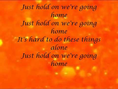 Drake - Just Hold On We're Going Home (Ft  Majid) (Lyrics)