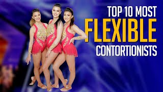 Top 10 Most FLEXIBLE Contortionists On Got Talent Worldwide!