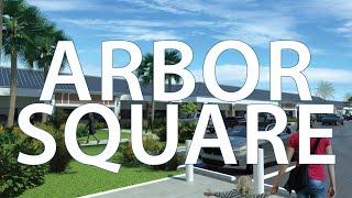 Arbor Square Tour - Thur Retail