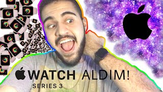 APPLE WATCH SERIES 3 ALDIM! ⌚️ KUTU AÇILIMI 📦