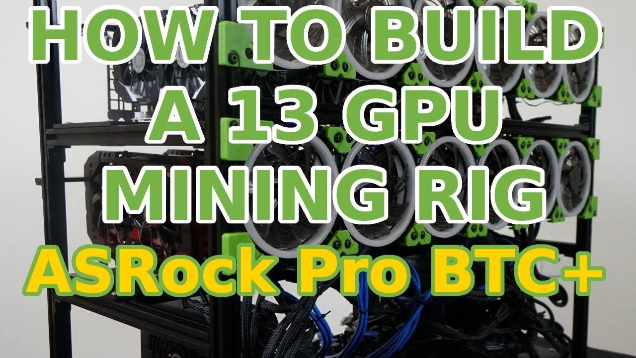 How to Build a 13 GPU Mining Rig: ASRock H110 Pro BTC+ rx580 p106