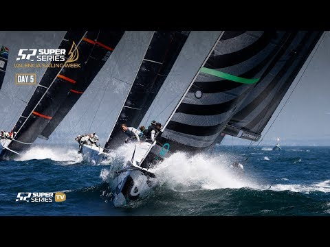 LIVE TV: 52 SUPER SERIES Valencia Sailing Week – Day 5