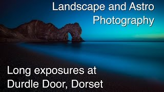 landscape and astro photography long exposures at durdle door dorset republished