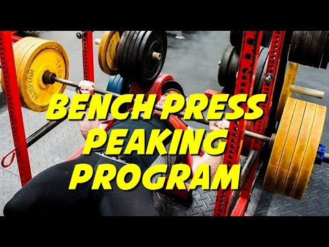 COMPLETE 16-Week Bench Press Peaking Program