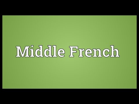 Middle French Meaning