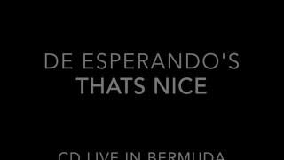 De Esperando's - 2. Thats nice