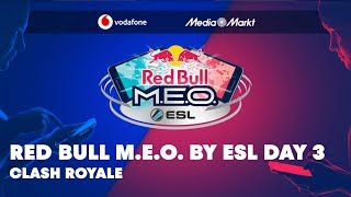 Red Bull M.E.O. by ESL Clash Royale World Final 2019 - Day 3