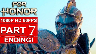 FOR HONOR ENDING Gameplay Walkthrough Part 7 Campaign [1080p HD 60FPS PC] - No Commentary