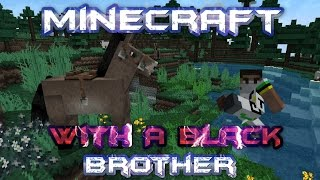 Minecraft With A Black Brother - Borris The Donkey and Hay bale Fail - Episode 5 Thumbnail