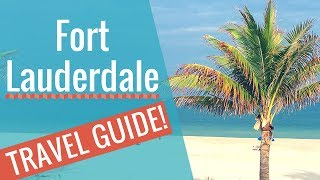 Fort Lauderdale Travel Guide! 🌴 🐬