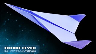 EASY PAPER AIRPLANE - How to make a paper airplane that glides far | Future