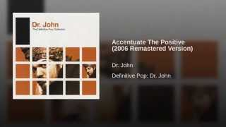 Accentuate The Positive (2006 Remastered Version)
