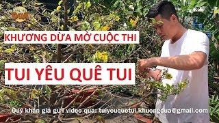"""Khương Dừa mở Cuộc thi """"TUI YÊU QUÊ TUI"""" dành cho quý khán giả!!!"""
