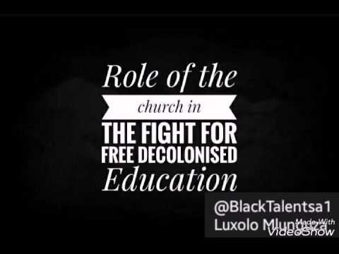 Role of the Church in the fight free decolonised Education #Part1