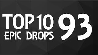 Top 10 Epic Drops #93