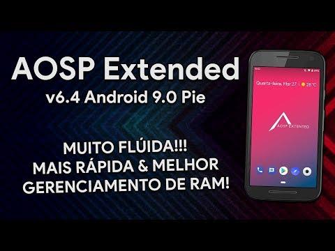 Aosp Extended v6 4 | Android 9 0 Pie | NOVA VERSÃO MELHOROU NA