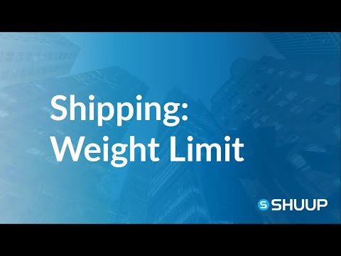 Shipping Methods Behavior: Weight Limits