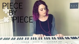 Piece By Piece - Kelly Clarkson (Kelaska Cover)