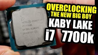 "Overclocking the i7 7700K ""Kaby Lake"", Intel's New Big-Boy CPU"