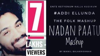 Ellunda full song  -The Folk Mashup || Nikhil M Balakrishnan || Official Lyrical Video