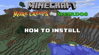 Repeat youtube video How to Install More Creeps and Weirdos (Minecraft 1.2.5)
