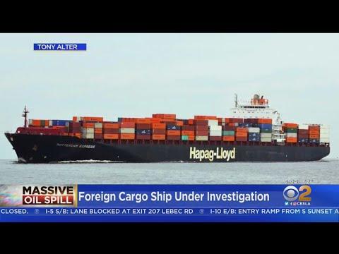 Huntington Beach Oil Spill: Coast Guard Investigating German Cargo Ship That Was Near Ruptured Pipel