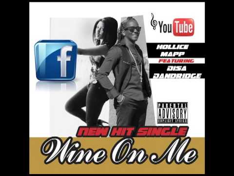 HOLLICE MAPP ft. DISA DANDRIDGE -- WINE ON ME - GRENADA SOCA