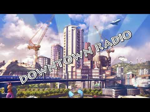 Cities Skylines Downtown Radio WITH NEWSBREAKES ADVERTISING
