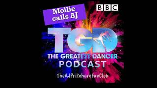 Mollie King calls AJ Pritchard on the Greatest Dancer Podcast