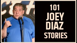 101 Joey Diaz Stories
