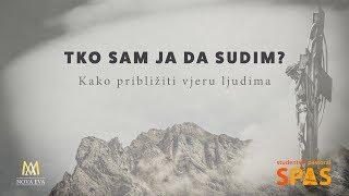 don Damir Stojić, vjeronauk za studente Tema: Tko sam ja da sudim? ...