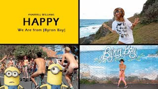 Pharrell Williams - Happy (We Are From Byron Bay) #HAPPYDAY