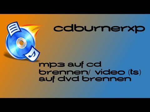 MP3/VIDEO auf CD BRENNEN - CDBURNERXP TUTORIAL