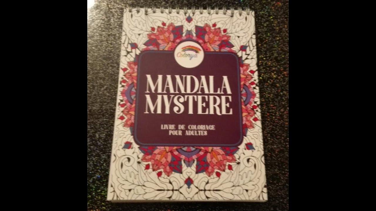 Presentation Du Livre De Coloriage Mandala Mystere De Chez Colorya