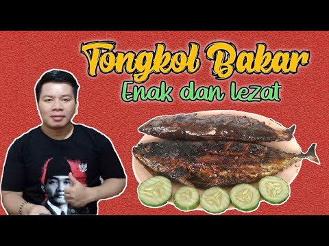 Resep Ikan Tongkol Bakar Spesial Enak Dan Mudah Youtube
