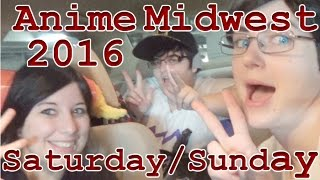 Anime Midwest 2016: Saturday & Sunday