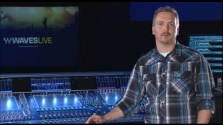 Mixing Live Sound with Waves Plugins at Gateway Church