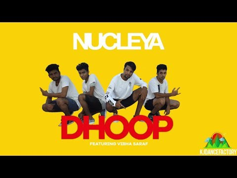 NUCLEYA - DHOOP feat. Vibha Saraf | Kiran...