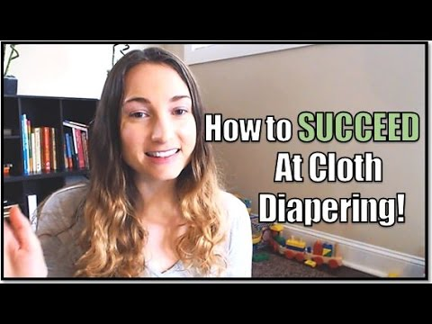 How to Succeed at Cloth Diapering! (My Top Tips!)