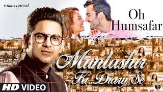 Muntashir Ki Diary Se Oh Humsafar Episode 4 Manoj Muntashir T Series